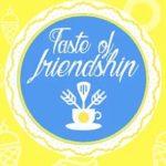 Taste of Friendship